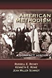 img - for American Methodism: A Compact History book / textbook / text book