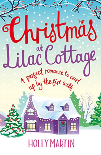 Christmas at Lilac Cottage: A perfect romance to curl up by the fire with (White Cliff Bay Book 1) cover
