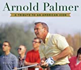 tiger woods an american master - Arnold Palmer: A Tribute to an American Icon