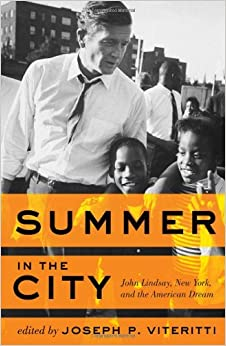 Image result for summer in the city: john lindsay and the american dream