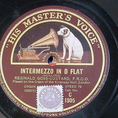 """78rpm 12"""" REGINALD GOSS-CUSTARD intermezzo Db / solemn melody KINGSWAY HALL ORG"""