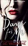 Dance for Me (Forbidden Trilogy Book 1)