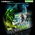 Overdraft: The Orion Offensive Audiobook by John Jackson Miller Narrated by Luke Daniels