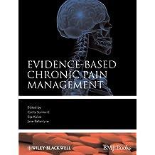 Evidence-Based Chronic Pain Management