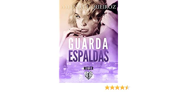 Amazon.com: Guardaespaldas: Miller 1 (Spanish Edition) eBook: Amanda J. Queiroz: Kindle Store