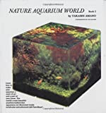 Nature Aquarium World: Bk. 2