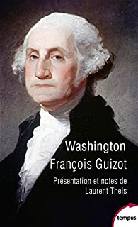 Washington, Guizot, François