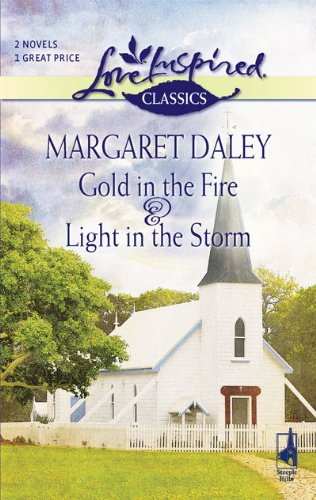 book cover of Gold in the Fire / Light in the Storm