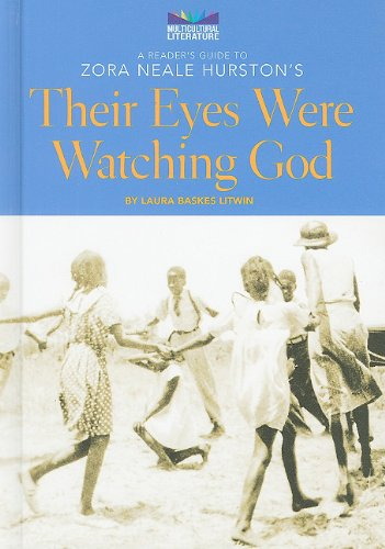 A Reader's Guide to Zora Neale Hurston's Their Eyes Were Watching God (Multicultural Literature)