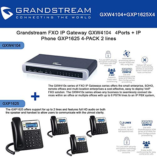 (Grandstream GXW4104 4 Ports FXO IP Gateway + GXP1625 2 lines IP Phone 4-UNITS)