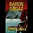 Baron Orgaz (The Doctor Orient Novels Book 4)