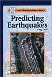 Predicting Earthquakes, Peggy J. Parks, 073773602X