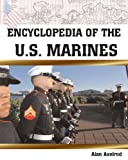 Encyclopedia of the U.S. Marines