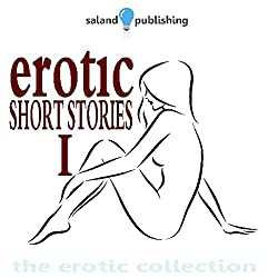 Erotic Short Stories I