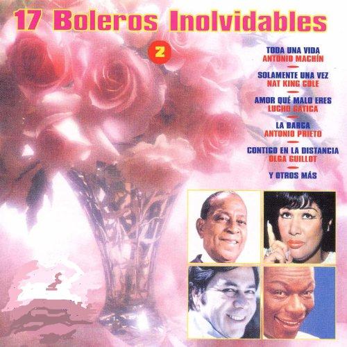 ... 17 Boleros Inolvidables 2