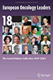 European Oncology Leaders: 18 Portraits : The Cancerfutures Collection 2001-2004, , 3540236589
