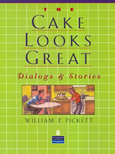 Look Cake (Cake Looks Great, The, Dialogs and Stories)