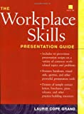 img - for The Workplace Skills Presentation Guide (Book with Diskette for Windows) by Laurie C. Grand (2000-08-15) book / textbook / text book