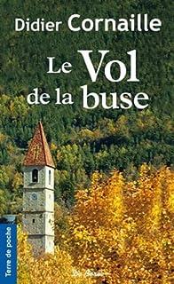 Le vol de la buse, Cornaille, Didier