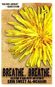 Breathe. Breathe. by [Al-Mehairi, Erin Sweet]