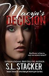 Macyn's Decision (Macyn McIntyre Series Book 3)