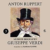 Giuseppe Verdi (Musiker-Biografien 3) | Anton Ruppert