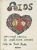 AIDS, Niki De Saint Phalle, 093249952X