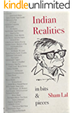 Indian Realities In Bits and Pieces