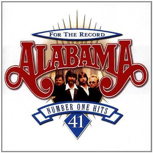 For the Record: 41 Number One Hits by Alabama [Music CD]