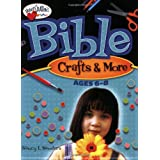 Bible Crafts and More Age 6-8