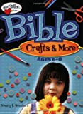Bible Crafts and More, Ages 6-8, Nancy I. Sanders, 0784717869