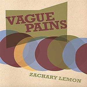 Vague Pains Audiobook