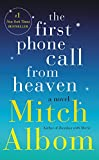 img - for The First Phone Call from Heaven: A Novel book / textbook / text book