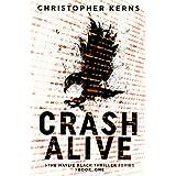 Crash Alive (The Haylie Black Thriller Series Book 1)