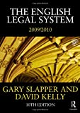The English Legal System 2009-2010, Gary Slapper and David Kelly, 0415480965
