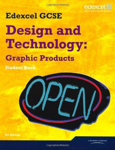 Edexcel GCSE Design and Technology Graphic Products Student book (Edexcel GCSE Design and Tech 2009)