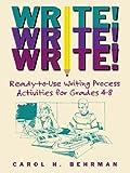 Write! Write! Write!, Carol H. Behrman, 0787965820