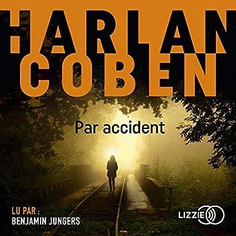 Amazon Com Par Accident Audible Audio Edition Harlan