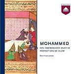 Mohammed: Een hoorcollege over de profeet van de islam | Hans Jansen