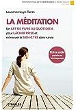 La méditation : Un art de vivre au quotidien, pour lâcher prise et retrouver le bien-être dans sa vie (CD inclus)