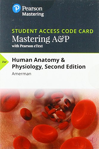 Mastering A&P with Pearson eText -- Standalone Access Card -- for Human Anatomy & Physiology (2nd Edition) (Exploring Anatomy & Physiology In The Laboratory)