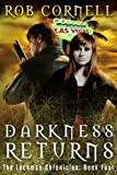 Darkness Returns (The Lockman Chronicles Book 4)