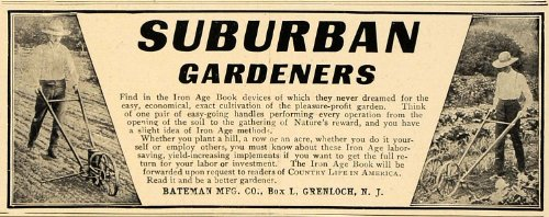 1906 Ad Iron Age Subrban Gardeners Bateman Mfg Grenloch - Original Print Ad by PeriodPaper LLC-Collectible...
