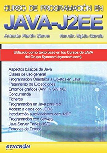 Curso de Programación en Java EE: Aprende Java desde cero Tapa blanda – 21 jun 2017 Antonio Martín Sierra Ramón Egido García Syncrom España Solutions 8461577442