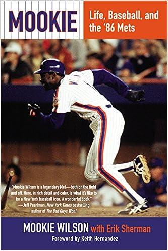Mookie: Life, Baseball, and the 86 Mets: Amazon.es: Wilson ...