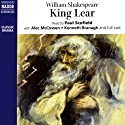 King Lear Audiobook by William Shakespeare Narrated by Kenneth Branagh, Alec McCowen, Paul Scofield