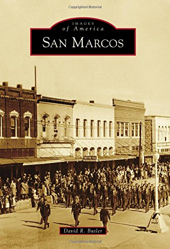 San Marcos (Images of - San Tex Marcos