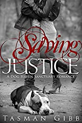 Saving Justice (Dog Haven Sanctuary Romance Book 1) (English Edition)
