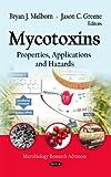 Mycotoxins, Bryan J. Melborn and Jason C. Greene, 1621006093