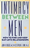 Intimacy Between Men, John H. Driggs and Stephen E. Finn, 0525249192